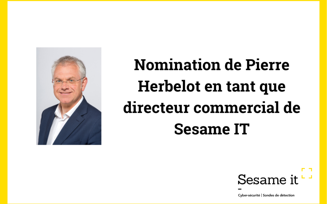 Nomination de Pierre Herbelot en tant que directeur commercial de Sesame IT