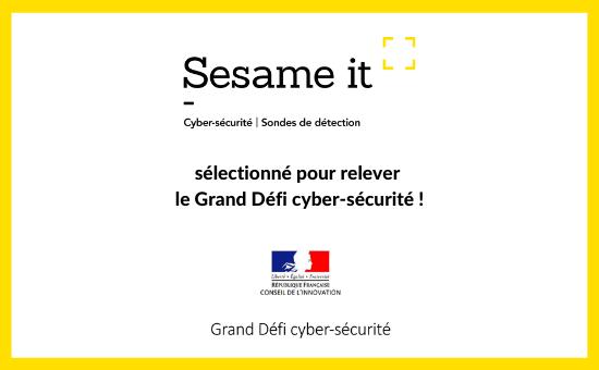 Sesame IT est lauréat du Grand Défi Cyber