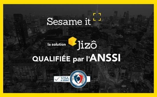 Jizô, la sonde de détection souveraine et durcie de Sesame IT obtient le Visa de sécurité ANSSI pour sa qualification élémentaire